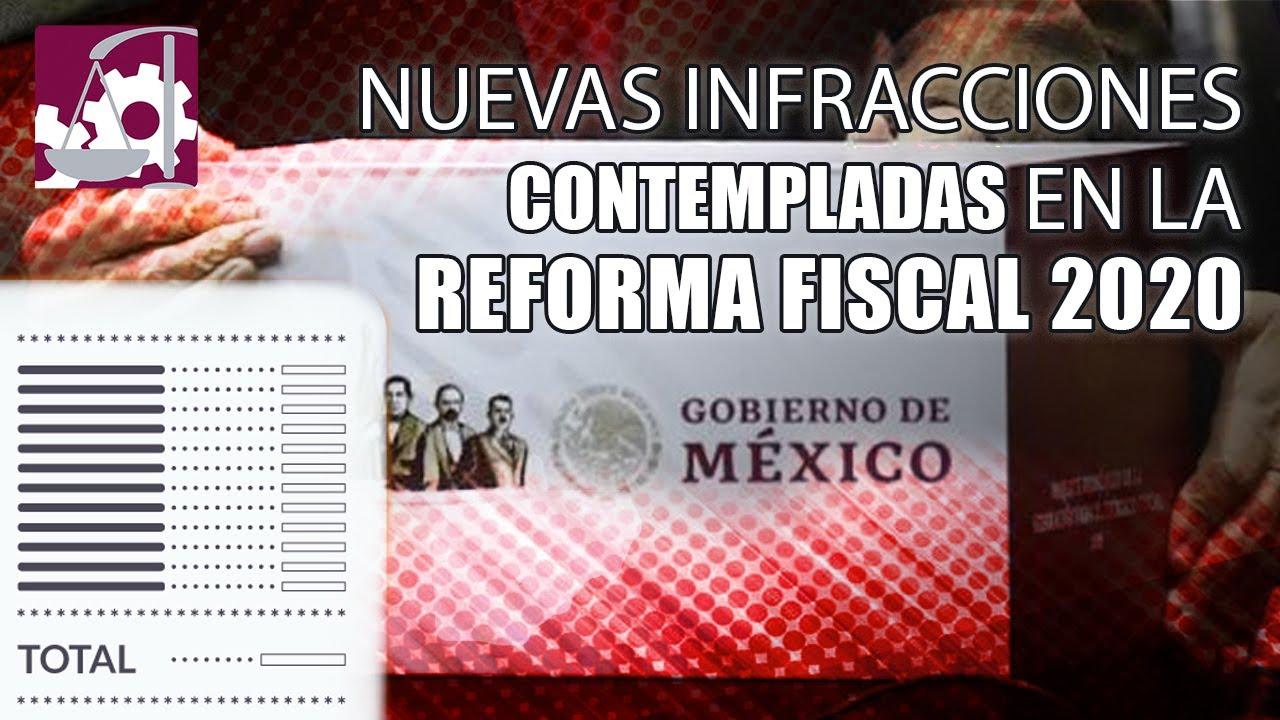 ⚠️Nuevas infracciones contempladas en la Reforma Fiscal 2020⚠️