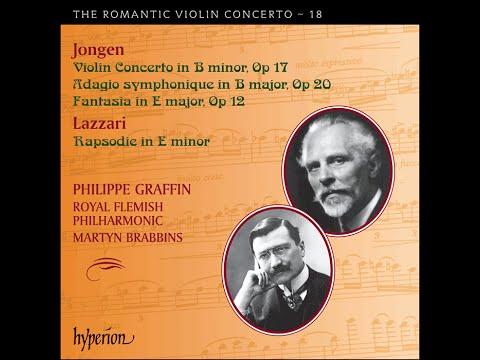 Joseph Jongen—Violin Concerto / Lazzari—Rapsodie—Philippe Graffin (violin)