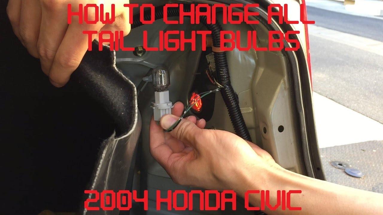 Tutorial Change All 2004 Honda Civic Tail Light Bulbs