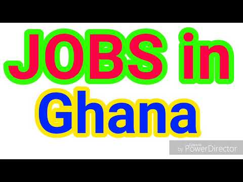 JOBS In GHANA | LATEST JOBS For ALL NATIONALITY | JOBS TODAY