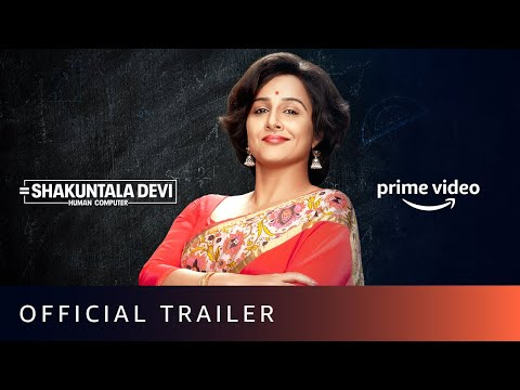 Shakuntala Devi - Official Trailer | Vidya Balan, Sanya Malhotra | Amazon Prime Video | July 31