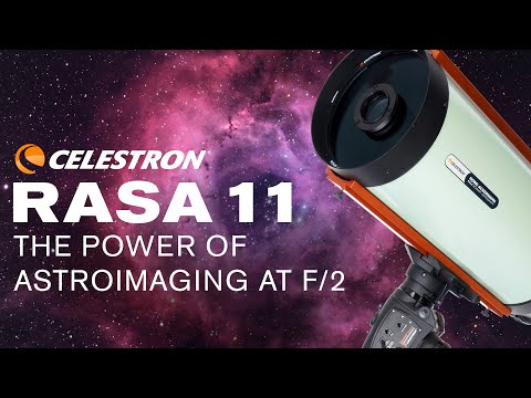 RASA 11 - The Power of Astroimaging at f/2