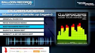 Скачать Clubraiders Move Your Hands Up Again Bodybangers Remix Edit