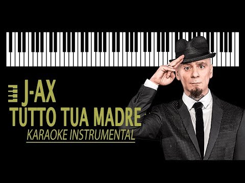 J-AX - Tutto tua madre KARAOKE (Piano Instrumental)