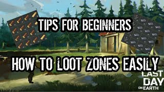Last Day On Earth - Tips for beginners - How to easily loot a zone - Android Zombie Survival Game