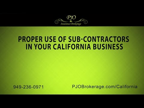 Proper Use of Sub-Contractors in Your California Business   PJO Insurance Brokerage