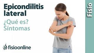 Epicondilitis lateral o codo de tenista. Qué es, causas, síntomas y tratamiento.