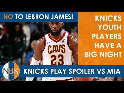 d622e90a9ed New York Knicks should NOT pursue LeBron James  Youth have a Big night and  The Walking Bucket Show