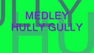 MEDLEY HULLY GULLY.wmv canta LUCA