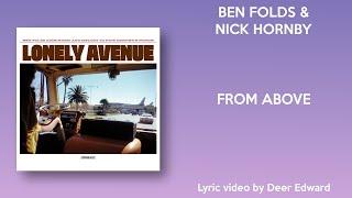 Ben Folds, Nick Hornby - From Above (Lyrics)
