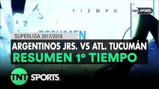 Resumen Primer Tiempo: Argentinos Jrs. vs Atl. Tucumán | Fecha 16 - Superliga Argentina 2017/2018