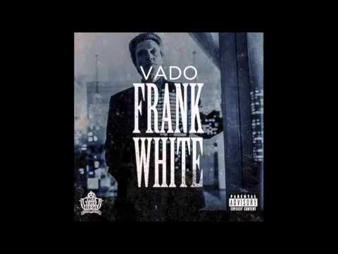 Vado - Frank White (Produced by Butter Beats) [Slime Flu 4]
