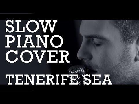 Tenerife Sea - Ed Sheeran - Guitar & Piano Slow Cover Version - Music Video