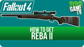 Fallout 4 - Reba II - How to get Reba II Sniper Rifle Unique Best Weapons Locations Guide