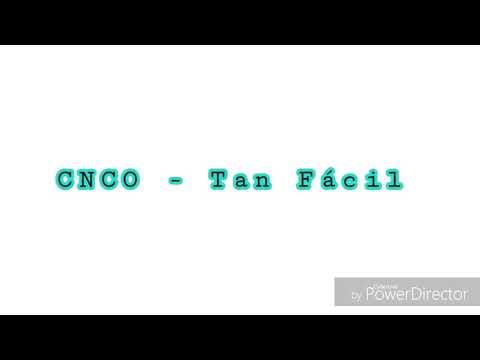 Tan Fácil-CNCO // Letra+Traduzione Italiano
