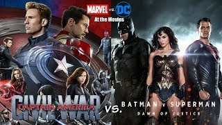 Captain America: Civil War vs. Batman v Superman: Dawn of Justice - Marvel vs. DC At the Movies
