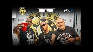 DRINK CHAMPS: Episode 33 w/ Bow Wow   Talks Career, Beginnings w/ Snoop Dogg, Jermaine Dupri + more
