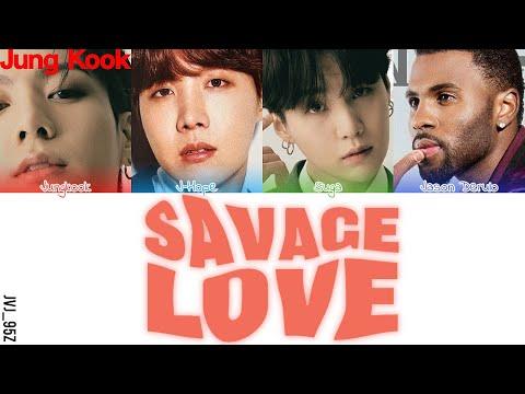 Jawsh 685, Jason Derulo, BTS - Savage Love (Laxed - Siren Beat) [BTS Remix] Lyrics