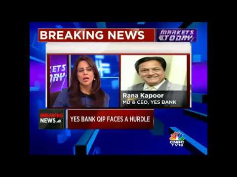 CNBC-TV18 EXCLUSIVE: YES BANK QIP FACES A HURDLE