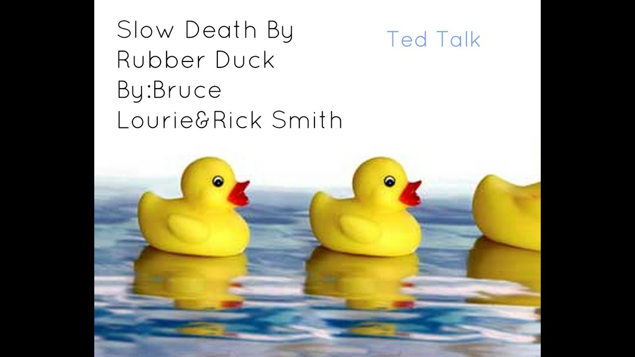 slow death by rubber duck youtube