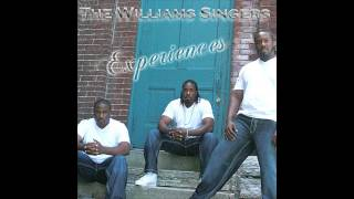 The Williams Singers - Testify