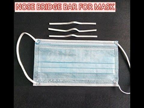 How To Make Nose Bridge Bar For Face Mask/Surgical Mask/Medical Mask?