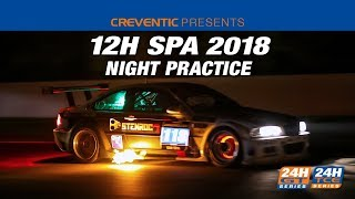 Hankook 12H SPA 2018 - Night Practice