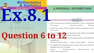 Exercise 8.1,HSC,12th Maths2,Binomial Distribution, question 6 to 12,state board, new syllabus,