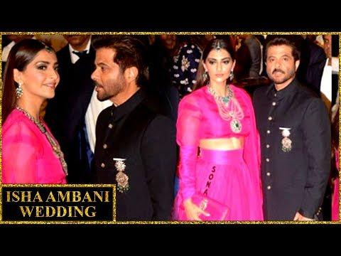 Anil Kapoor With Daughter Sonam Kapoor At Isha Ambani Wedding