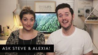 Ask Steve & Alexia! Thumbnail