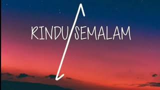 Gambar cover RINDU SEMALAM LIRIK 🎶💜