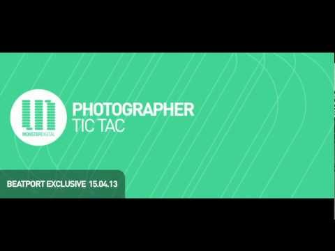Photographer - Tic Tac (Original Mix)