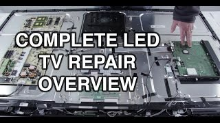 LED TV Repair Tutorial - Common Symptoms & Solutions - How to Repair LED TVs