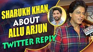 Shahrukh Khan About Allu Arjun's Twitter reply   Zero Movie   ABN Entertainment