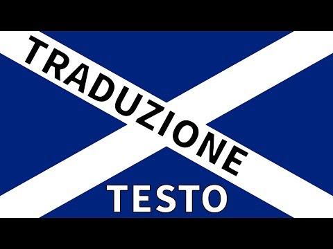Inno SCOZIA TRADUZIONE + TESTO Italiano - Flower Of Scotland