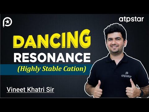 Dancing Resonance (exceptional stable cation)-  IITJEE Concepts in Hindi