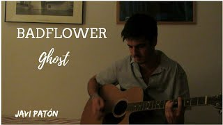Ghost - Badflower - COVER