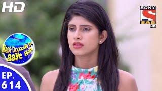 Badi Door Se Aaye Hain - बड़ी दूर से आये है - Episode 614 - 12th October, 2016