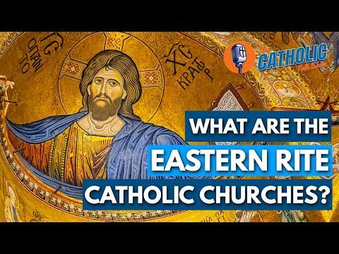 What Are The Eastern Rite Catholic Churches? | The Catholic Talk Show