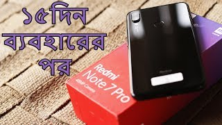 Xiaomi Redmi Note 7 Pro Honest Full Review After 15 days Usage   The Best in Budget? (Bangla)