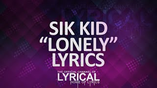 Sik World - Lonely Lyrics