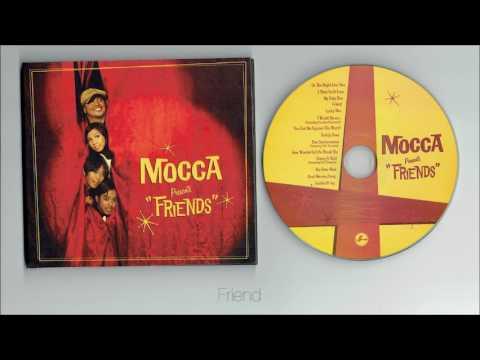 Mocca - Friends ( full album )
