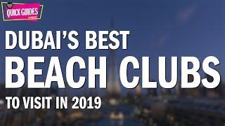 Dubai's Best Beach Clubs In 2019 (from Zero Gravity To Barasti)