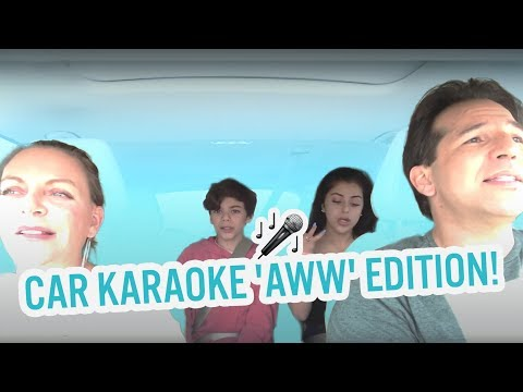 CAR KARAOKE - 'AWW' EDITION!!!