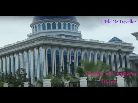 City Tour 2018 | Bandar Seri Begwan | Brunei (HD)