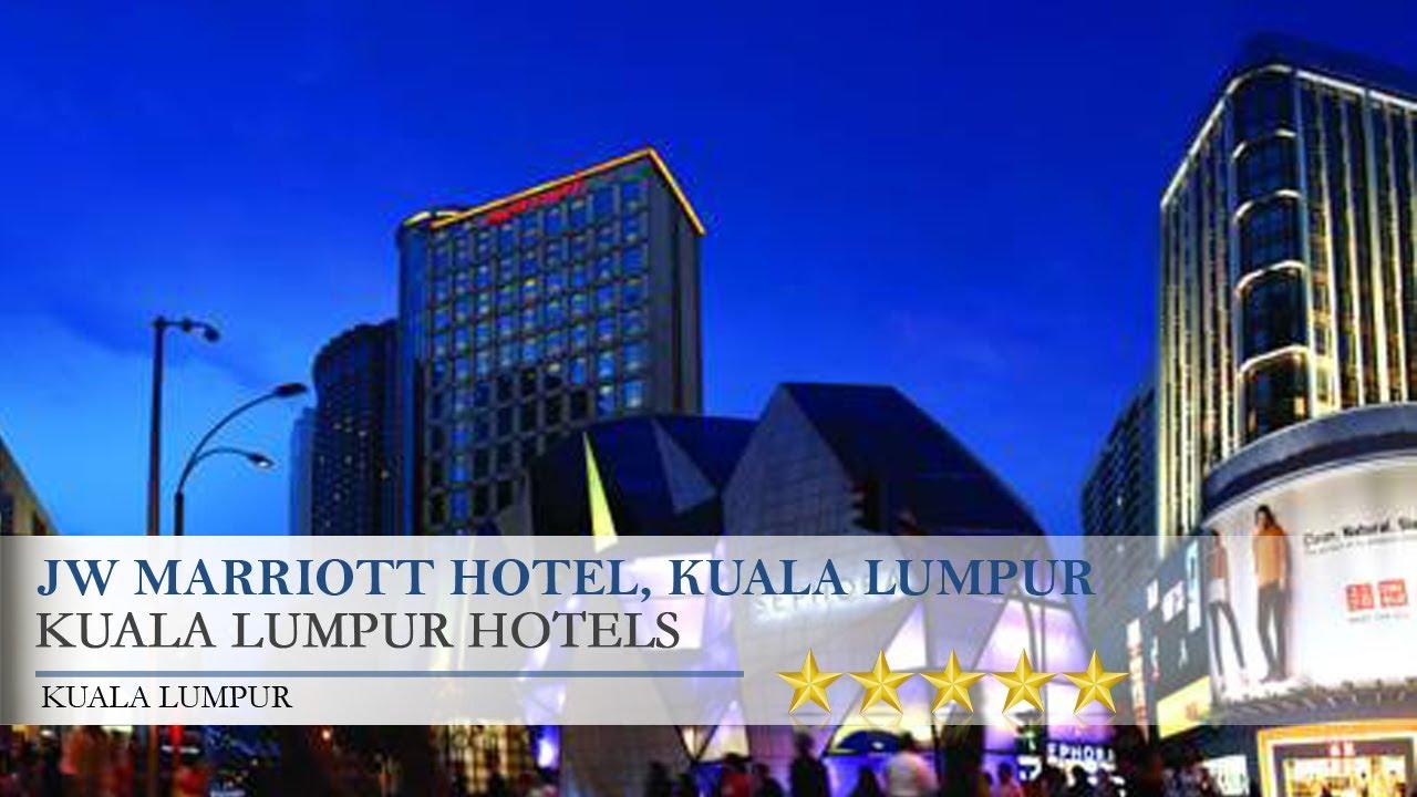 Jw Marriott Hotel Kuala Lumpur Kuala Lumpur Hotels Kuala