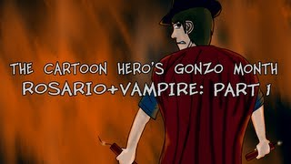 TRAILER: Gonzo Month-Rosario+Vampire Part 1