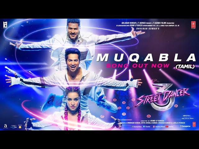 Muqabla-Street Dancer 3D(Tamil) A. R. Rahman,Prabhudeva,Varun D,Shraddha K,Tanishk B Yash,Parampara