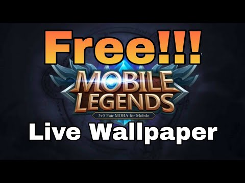 How To Get Live Wallpaper From Mobile Legends Mobile Legends