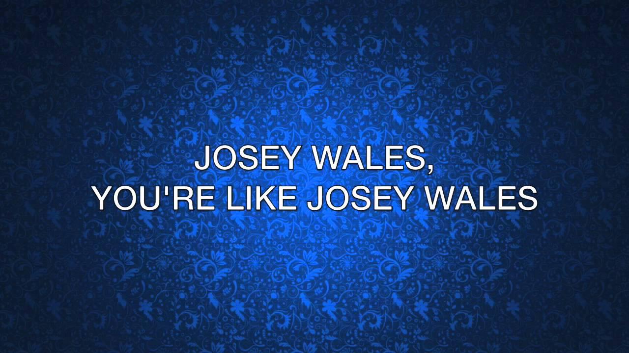 Zella Day  The Outlaw Josey Wales Lyrics YouTube